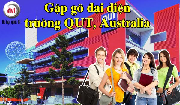 Gặp gỡ đại diện Trường Đại học QUT – Australia tại Việt Nam