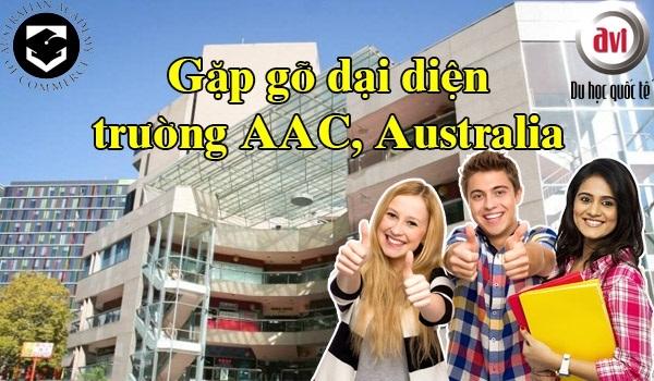 Gặp gỡ đại diện Trường Australian Academy of Commerce tại Việt Nam