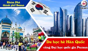 Du học hè Hàn Quốc cùng đại học Pusan