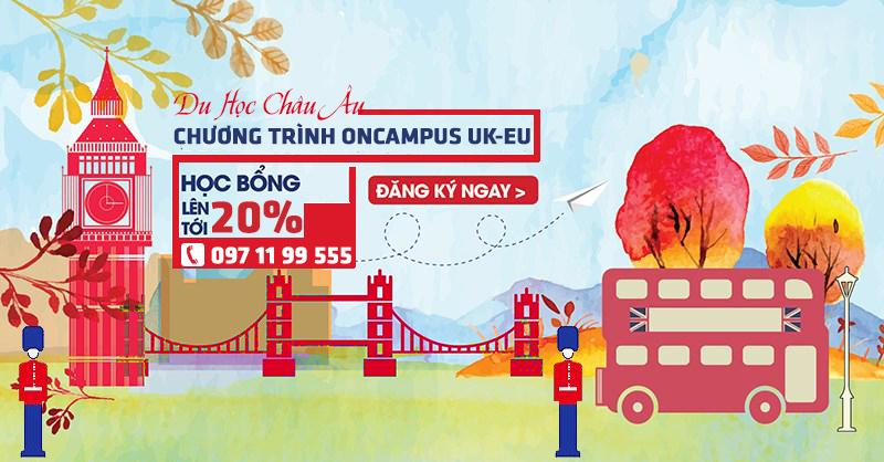 ONCAMPUS UK-EU học bổng lên tới 20%, giảm ngay £300 cho chương trình UK
