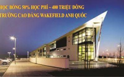Học bổng 50% học phí ~ 400 Triệu đồng Trường Cao đẳng WAKEFIELD, Anh Quốc