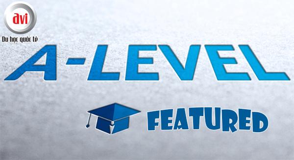 Những đặc trưng của chương trình A - Level