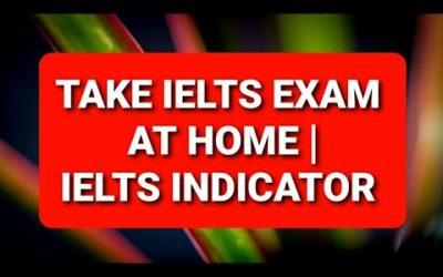 IELTS Indicator – Lựa chọn mới cho các bạn du học sinh trong mùa dịch Covid-19